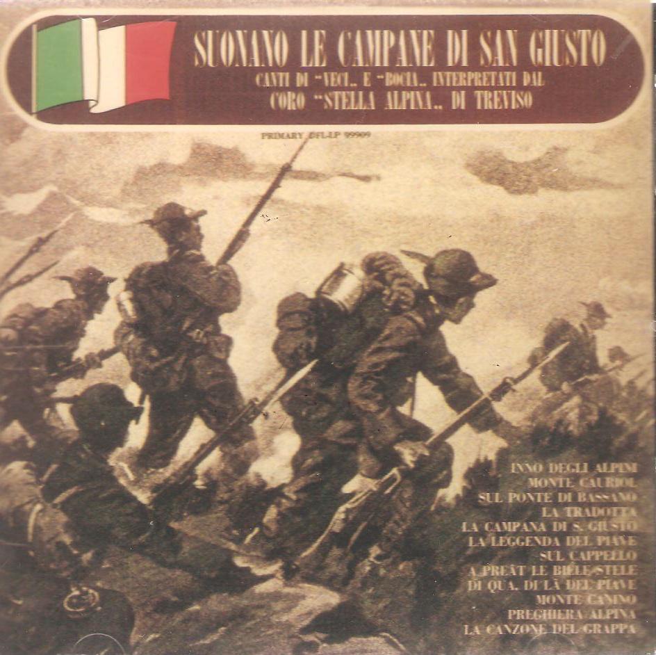 La Campana Di San Giusto.Discografia Del Coro Stella Alpina Di Treviso